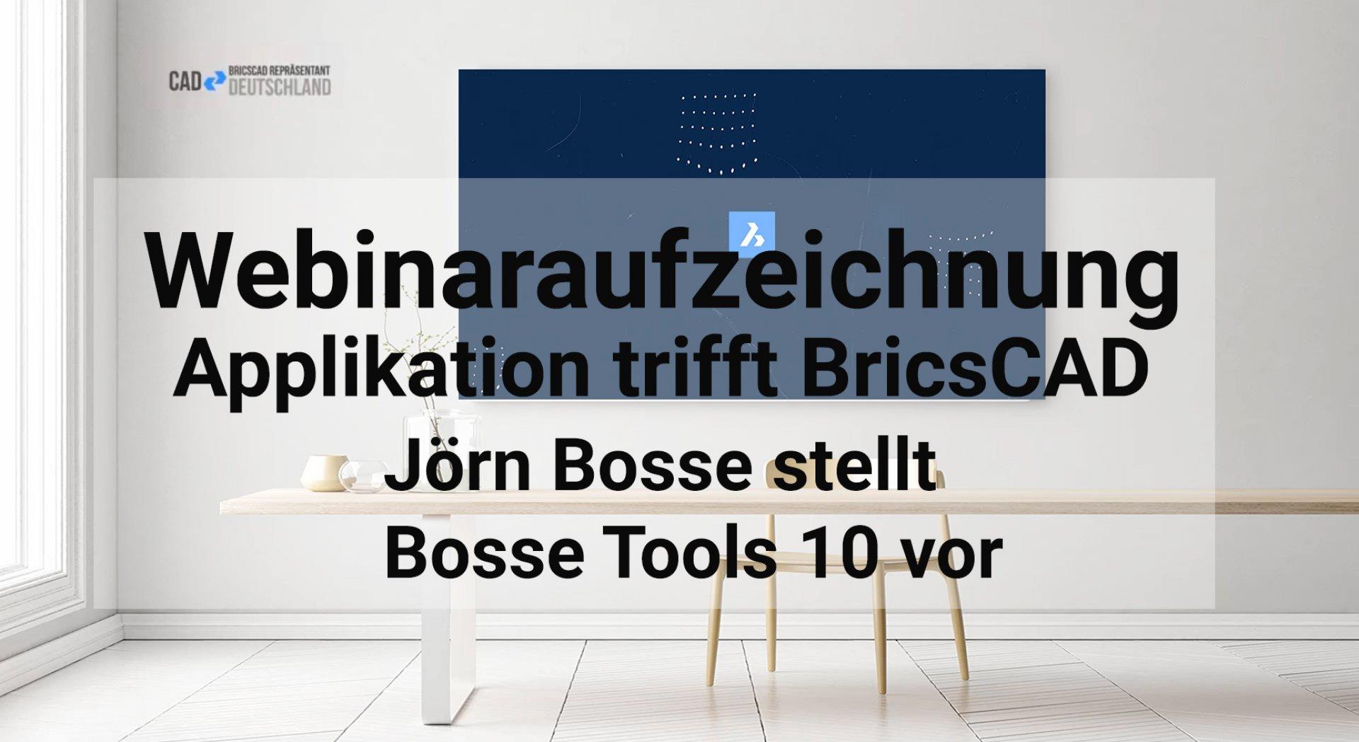 Applikation trifft BricsCAD - Bosse-Tools vorgestellt