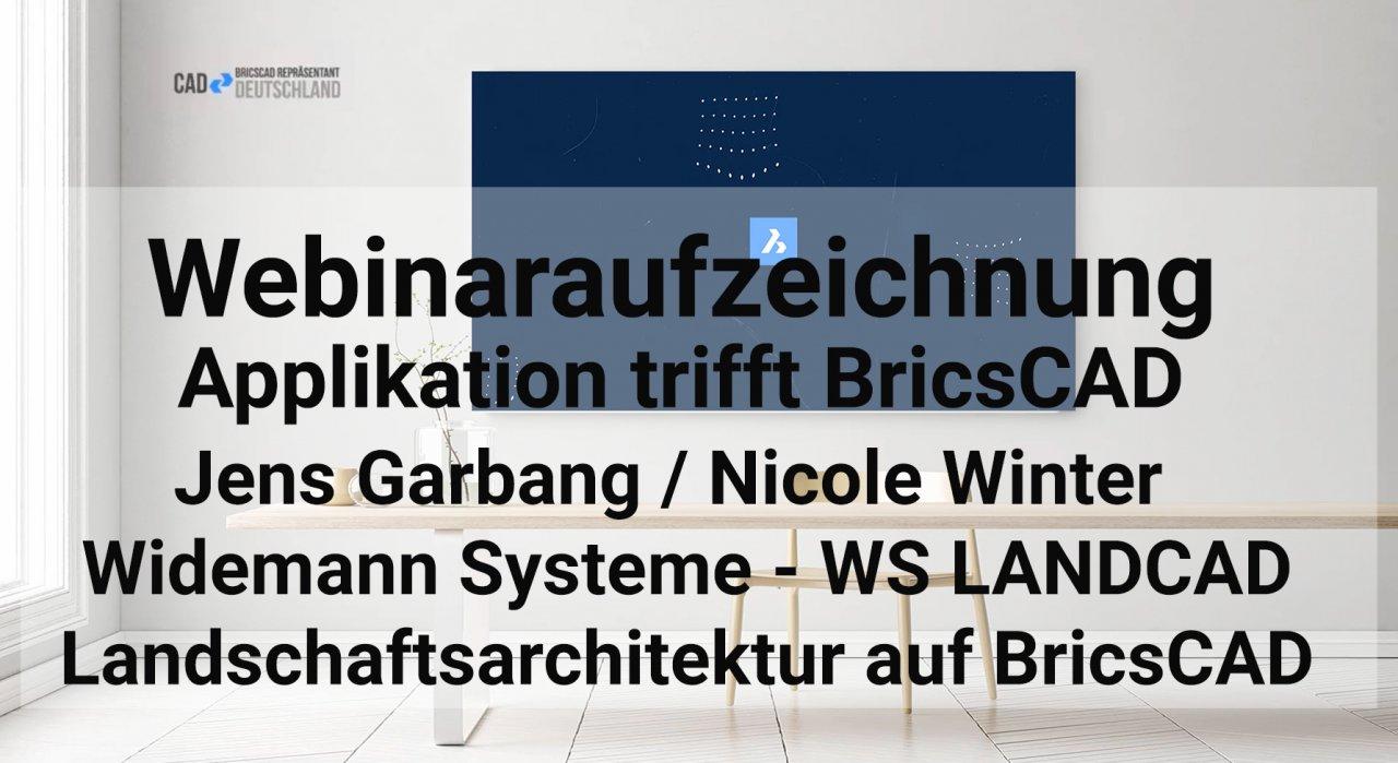 Applikation trifft BricsCAD - Landschaftsarchitektur mit WS LANDCAD