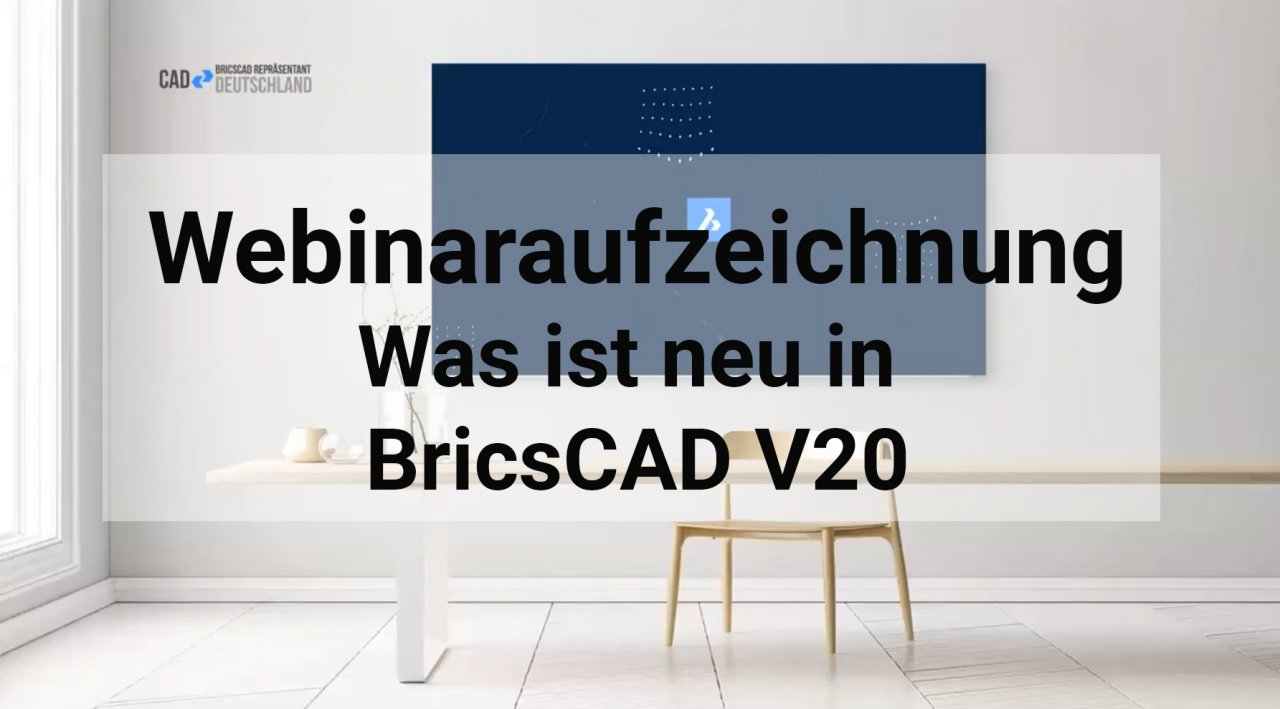 Was ist neu in BricsCAD V20
