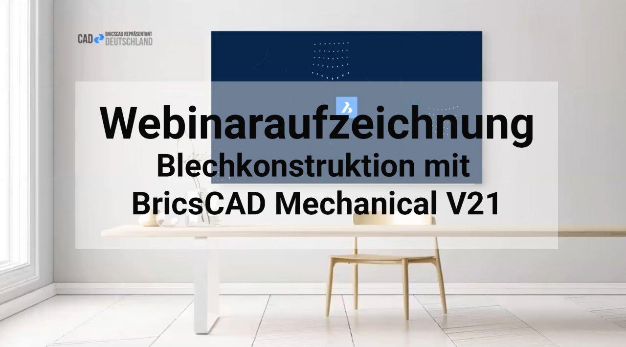 Webinar Blechkonstruktion mit Bricscad Mechanical V20
