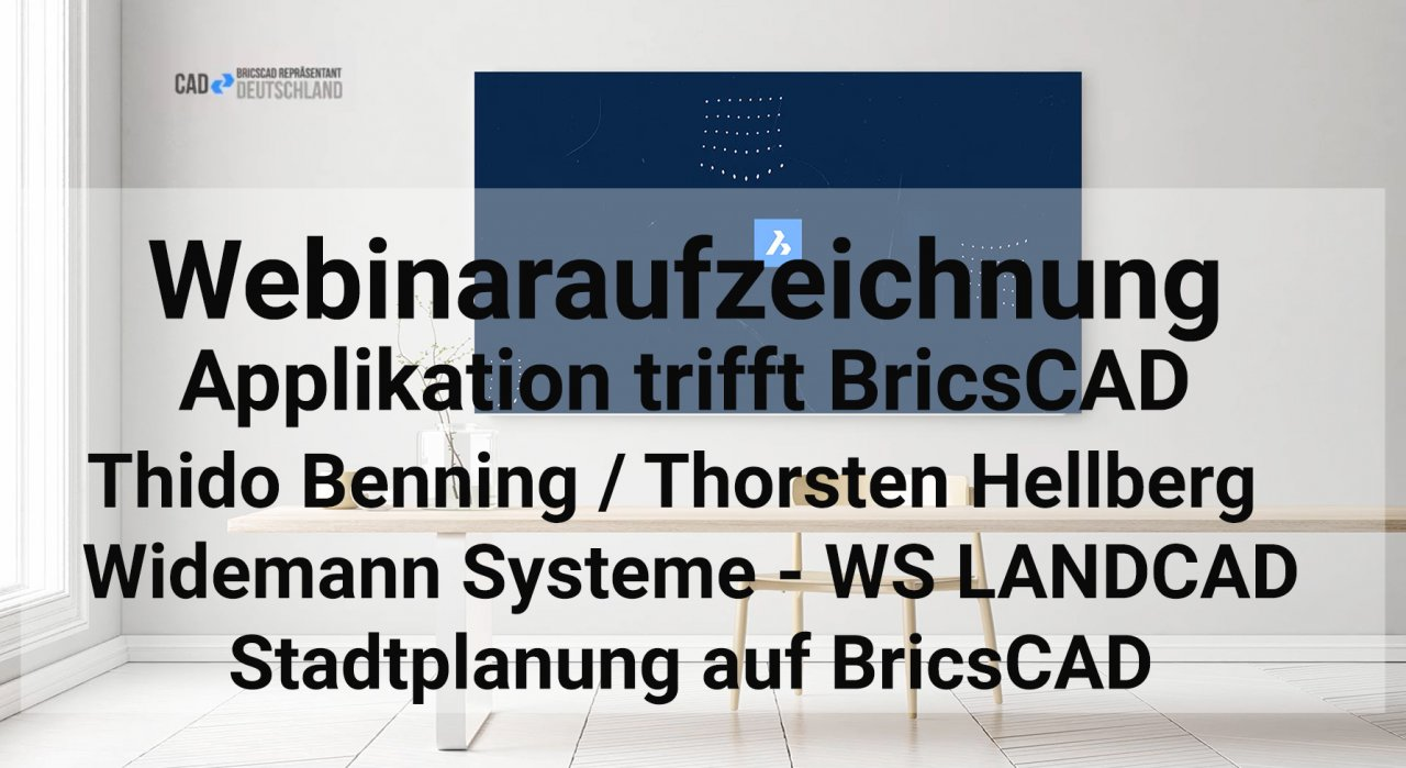 Applikation trifft BricsCAD - Stadtplanung mit WS LANDCAD